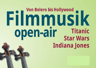 Open Air in Sonnenberg - Sound of Movie von Bolero bis Hollywood""